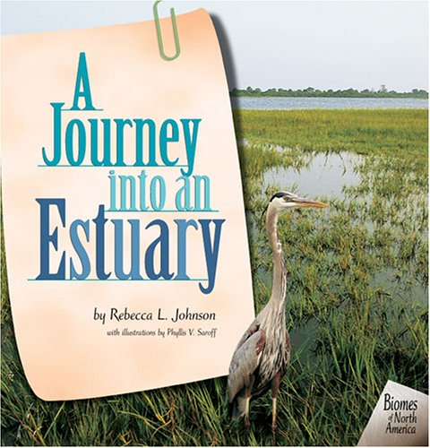 9780822520450: A Journey into an Estuary (Biomes of North America)