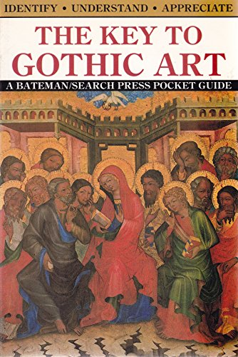 9780822520542: The key to gothic art (The Key to art)