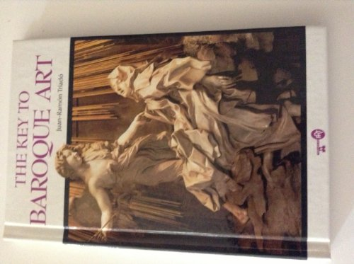 9780822520566: The Key to Baroque Art (The Key to art)