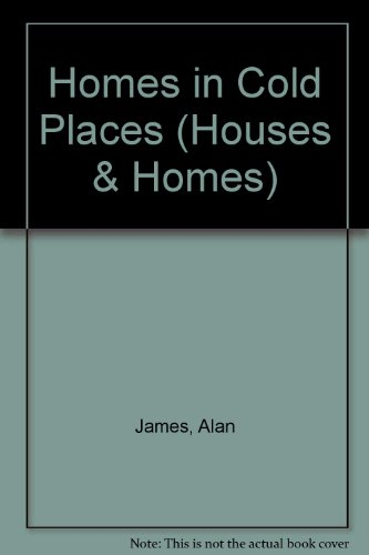 9780822521310: Homes in Cold Places (Houses and Homes)