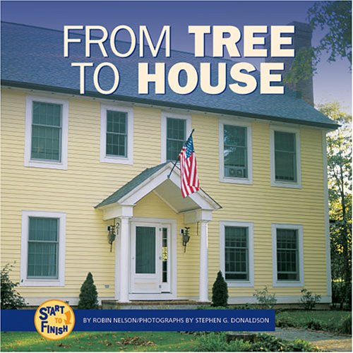 9780822521471: From Tree to House (Start to Finish)