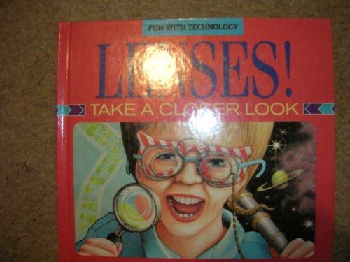 Lenses!: Take a Closer Look (Fun With: Aust, Siegfried; Nyncke,