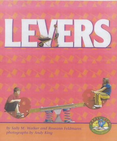 9780822522126: Levers (Early Bird Physics Books)