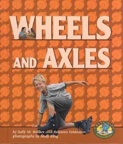 9780822522133: Wheels and Axles (Early Bird Physics)