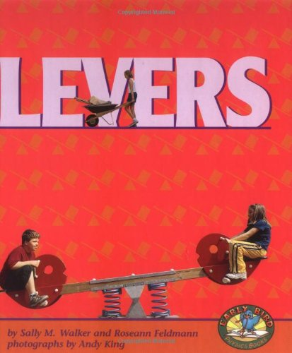 9780822522188: Levers (Early Bird Physics)
