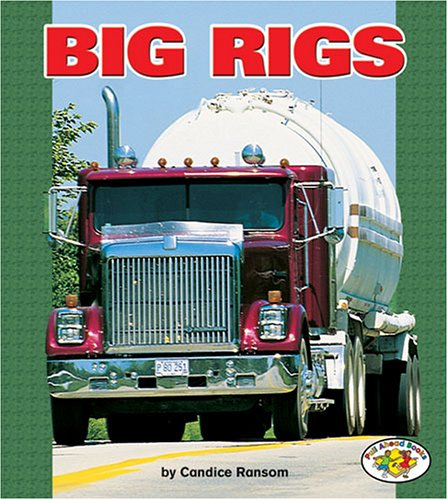 9780822523796: Big Rigs (Pull Ahead Books)