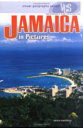 Jamaica In Pictures (Visual Geography. Second Series): Hamilton, Janice