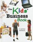 9780822524137: The Kids' Business Book (Kids' Ventures)