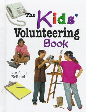 9780822524151: The Kids' Volunteering Book (Kids' Ventures)