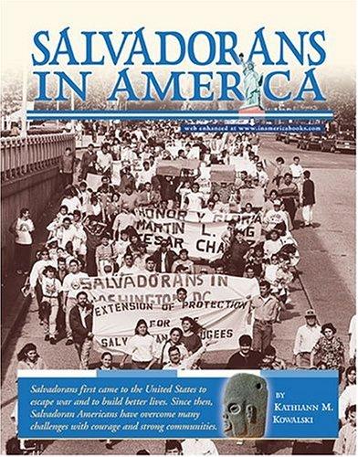 Salvadorans in America (In America): Kowalski, Kathiann M.