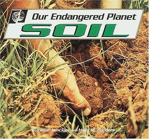 9780822525080: Our Endangered Planet: Soil