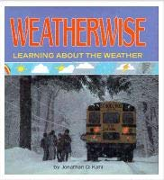 9780822525257: Weatherwise: Learning About the Weather (How's the Weather?)