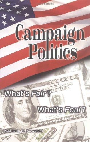 9780822526308: Campaign Politics: What's Fair? What's Foul? (Frontline)