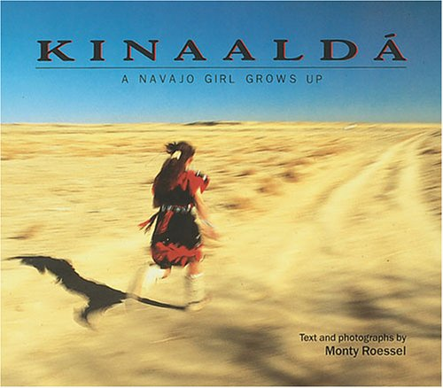 9780822526551: Kinaalda: A Navajo Girl Grows Up (We Are Still Here : Native Americans Today)