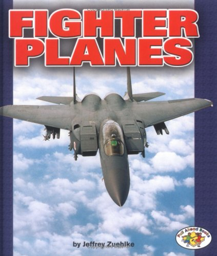 9780822526674: Fighter Planes (Pull Ahead Books)