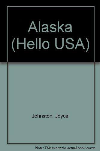 9780822527350: Alaska (Hello USA Series)