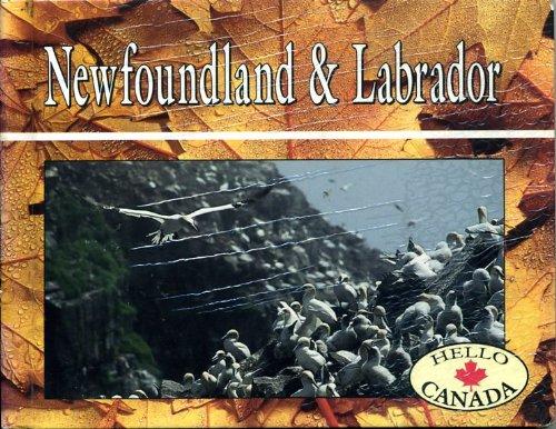 9780822527572: Newfoundland and Labrador (Hello Canada)