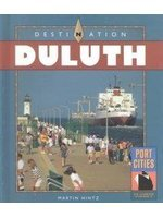 9780822527831: Destination Duluth (Port Cities of North America)