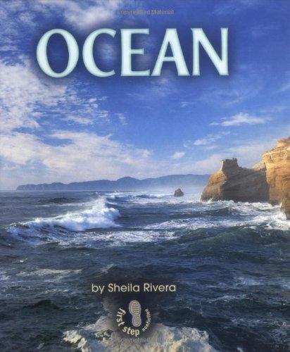 Ocean (First Step Nonfiction): Sheila Rivera