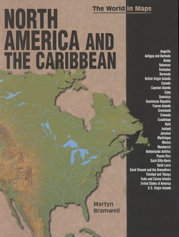9780822529118: North America and the Caribbean (The World in Maps)
