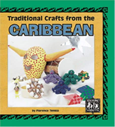 9780822529378: Traditional Crafts from the Caribbean (Culture Crafts)