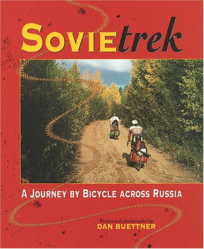 9780822529507: Sovietrek: A Journey by Bicycle Across Russia