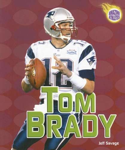 9780822529569: Tom Brady (Amazing Athletes)