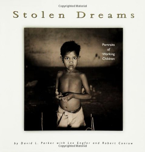 9780822529606: Stolen Dreams: Portraits of Working Children (Single Titles)
