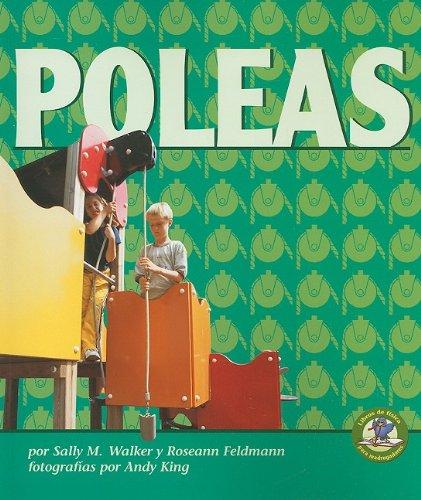 9780822529811: Poleas = Pulleys (Libros De Fisica Para Madrugadores / Early Bird Physics)