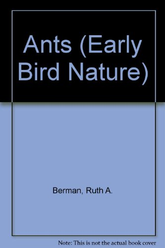 9780822530121: Ants (Early Bird Nature)
