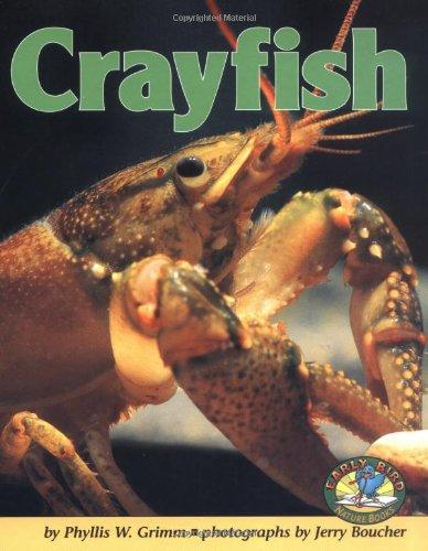 Crayfish (Early Bird Nature): Grimm, Phyllis W.
