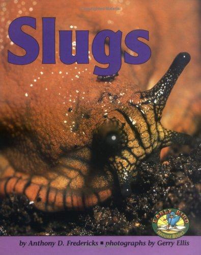 9780822530411: Slugs (Early Bird Nature)