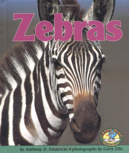 9780822530435: Zebras (Early Bird Nature Books)