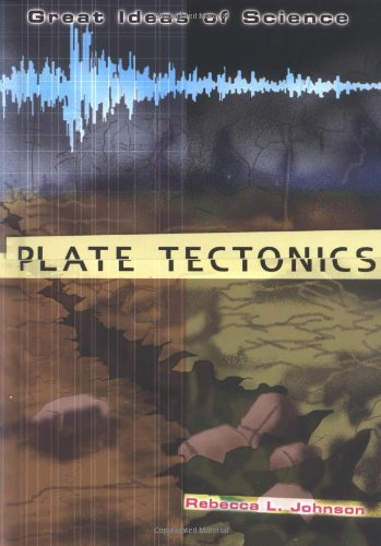 9780822530565: Plate Tectonics (GREAT IDEAS OF SCIENCE)