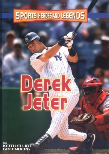 9780822530688: Derek Jeter (SPORTS HEROES AND LEGENDS)
