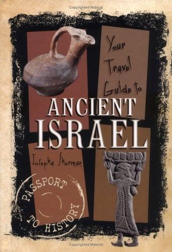 9780822530725: Your Travel Guide to Ancient Israel (Passport to History)