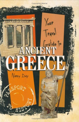 9780822530763: Your Travel Guide to Ancient Greece (Passport to History)