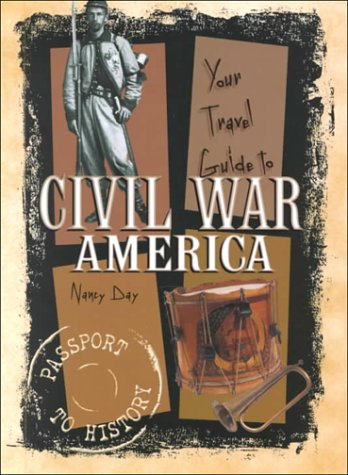 9780822530787: Your Travel Guide to Civil War America (Passport to History)