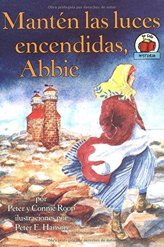 9780822530985: Manten Las Luces Encendidas, Abbie/keep The Lights Burning, Abbie