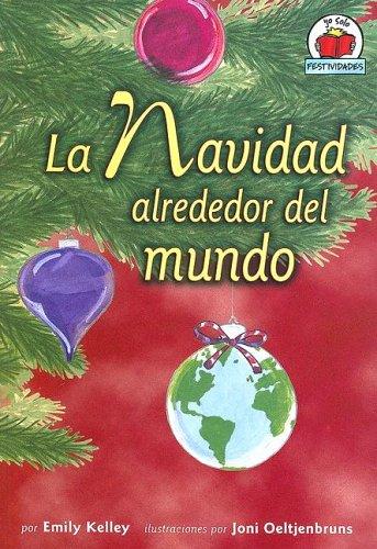 9780822531173: La Navidad Alrededor del Mundo = Christmas Around the World (Yo Solo Festividades)