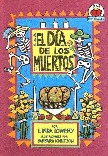 9780822531234: El Dia de los Muertos = The Day of the Dead (Yo Solo Festividades) (Spanish Edition)