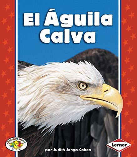 9780822531357: El Aguila Calva (Libros Para Avanzar)