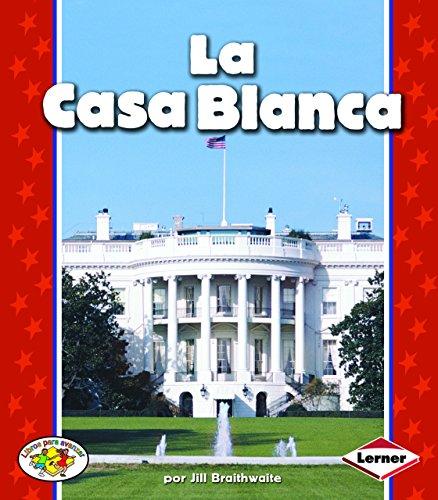 9780822531395: La Casa Blanca (Libros Para Avanzar) (Spanish Edition)