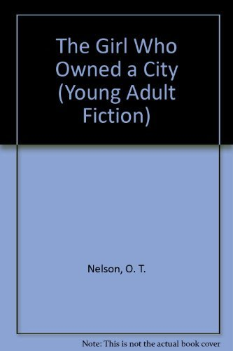9780822531524: The Girl Who Owned a City (Young Adult Fiction)