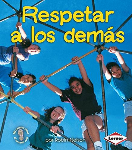 9780822531883: Respetar A los Demas = Respecting Others (Mi Primer Paso al Mundo Real) (Spanish Edition)