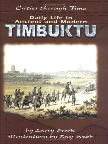 9780822532156: Daily Life In Modern And Ancient Timbuktu (Cities Through Time)