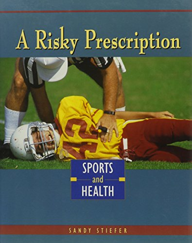 9780822533047: A Risky Prescription: Sports and Health (Sports Achievers Issues)