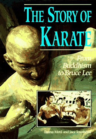 9780822533252: The Story of Karate: From Buddhism to Bruce Lee (Lerner's Sports Legacy Series)
