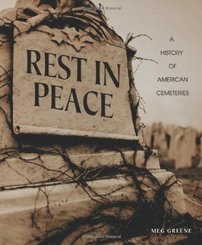 9780822534143: Rest in Peace: A History of American Cemeteries (People's History)