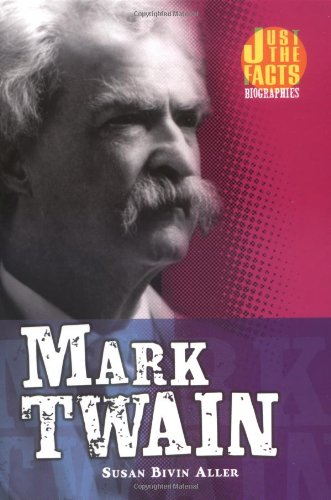 9780822534259: Mark Twain (Just the Facts Biographies)